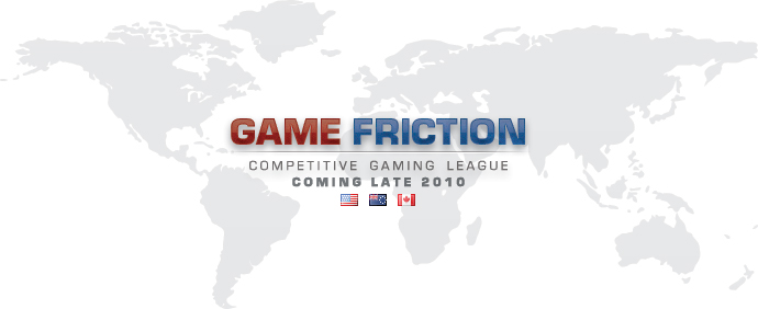 Game Friction Competitive Gaming League